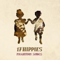 Cover 17 Hippies - Phantom Songs