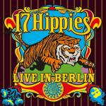 Cover 17 Hippies Live in Berlin