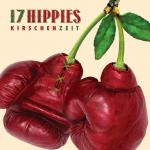 17 Hippies - Kirschenzeit - Cover