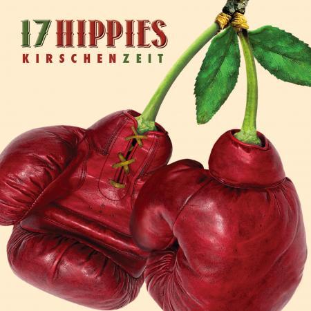 17 Hippies - Kirschenzeit - Cover